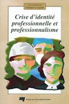 Livre numrique Crise d&#x27;identit professionnelle et professionnalisme