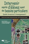 Livre numrique Intervenir auprs d&#x27;lves ayant des besoins particuliers