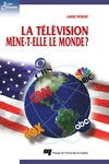 Livre numrique La tlvision mne-t-elle le monde ?