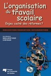 Livre numrique L&#x27;organisation du travail scolaire