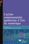 Livre numrique L&#x27;action communautaire qubcoise  lre du numrique