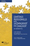 Livre numrique Comptences professionnelles pour l&#x27;accompagnement d&#x27;un changement