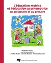 Livre numrique ducation motrice et l&#x27;ducation psychomotrice au prscolaire et au primaire