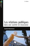 Livre numrique Les relations publiques dans une socit en mouvance - 4e dition