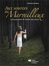 Livre numrique Aux sources du merveilleux