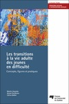 Livre numrique Les transitions  la vie adulte des jeunes en difficult
