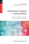 Livre numrique Construire l&#x27;espace sociosanitaire