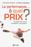 Livre numrique La performance  quel prix ? - Encouragez votre enfant  se dpasser...sans pression