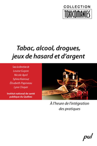 Livre numrique Tabac, alcool, drogues, jeux de hasard et dargent.  lheure de lintgration des pratiques