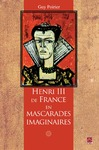 Livre numrique Henri III de France en mascarades imaginaires