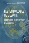 Livre numrique Les technologies de l&#x27;espoir. La fabrique d&#x27;une histoire  accomplir