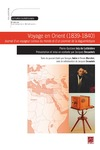Livre numrique Voyage en Orient (1839-1840). Journal d&#x27;un voyageur curieux du monde et d&#x27;un pionnier de la daguerrotypie. Pierre-Gustave Joly de Lotbinire