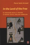 Livre numrique In the Land of the Free : Le paradoxe racial  travers...