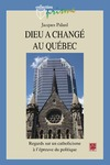Livre numrique Dieu a chang au Qubec. Regards sur un catholicisme  lpreuve du politique