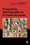 Livre numrique Perspectives internationales sur le travail des jeunes (Actes de colloque)