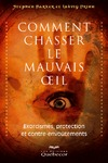 Livre numrique Comment chasser le mauvais oeil - 2e dition