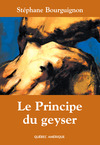 Livre numrique Le Principe du geyser