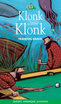 Livre numrique Klonk 12 - Klonk contre Klonk