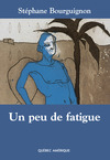 Livre numrique Un peu de fatigue
