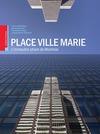 Livre numrique Place Ville Marie: L&#x27;immeuble phare de Montral