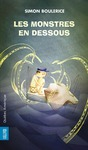 Livre numrique Les Monstres en dessous
