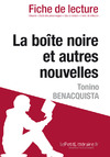Livre numrique La bote noire et autres nouvelles de Tonino Benacquista (Fiche de lecture)