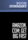 Livre numrique Summary: Amazon.com. Get Big Fast - Robert Spector