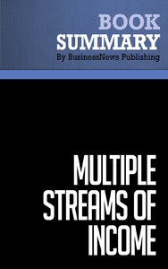 Livre numérique Summary: Multiple Streams Of Income - Robert G. Allen