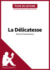 Livre numrique La Dlicatesse de David Foenkinos (Fiche de lecture)