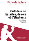 Livre numrique Parle-leur de batailles, de rois et d&#x27;lphants de Mathias Enard (Fiche de lecture)