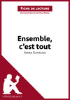 Livre numrique Ensemble, c&#x27;est tout d&#x27;Anna Gavalda (Fiche de lecture)