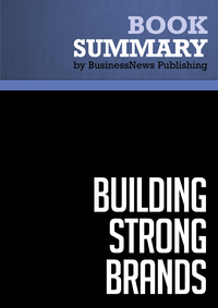 Livre numérique Summary: Building Strong Brands - David Aaker