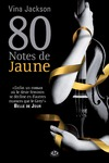 Livre numrique 80 Notes de jaune