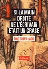 Livre numrique Si la main droite de l&#x27;crivain tait un crabe