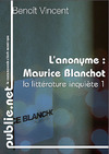 Livre numrique Lanonyme, sur Maurice Blanchot