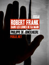 Livre numrique Robert Frank, dans les lignes de sa main