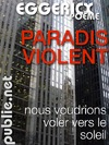 Livre numrique Paradis violent