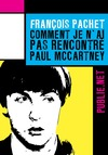 Livre numrique Comment je nai pas rencontr Paul McCartney