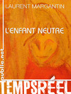 Livre numrique Lenfant neutre