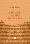 Livre numrique Lhomme couvert de fourmis (essai sur Antoine Volodine)