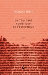 Livre numrique Le tournant numrique de l&#x27;esthtique