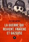 Livre numrique La guerre qui revient, frache et gazeuse