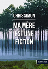 Livre numrique Ma mre est une fiction