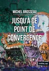 Livre numrique Jusqu&#x27; ce point de convergence