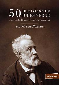 Livre numérique 50 interviews de Jules Verne