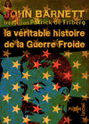 Livre numrique La vritable histoire de la Guerre froide