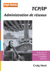 Livre numrique TCP/IP, administration de rseaux
