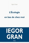 Livre numrique L&#x27;cologie en bas de chez moi