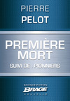 Livre numrique Premire mort (suivi de) Pionniers