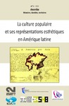 Livre numrique 1 | 2010 - La culture populaire et ses reprsentations esthtiques en Amrique latine - Amerika